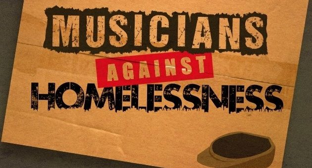 Musicians against HOMELESSNESS our 2020 charity
